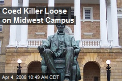 Coed Killer Loose on Midwest Campus