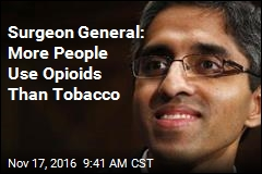 Surgeon General: More People Use Opioids Than Tobacco