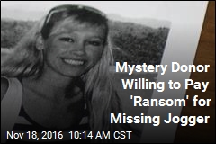 Mystery Donor Willing to Pay 'Ransom' for Missing Jogger