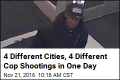 4 Different Cities, 4 Different Cop Shootings in One Day