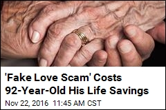'Fake Love Scam' Costs 92-Year-Old His Life Savings