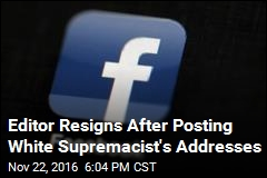 Editor Resigns After Posting White Supremacist's Addresses