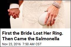 Newlyweds Endure Lost Ring, Salmonella Outbreak