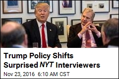 Trump Policy Shifts Surprised NYT Interviewers