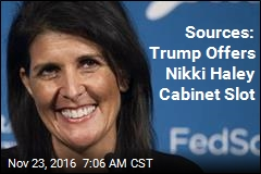 Sources: Trump Offers Nikki Haley Cabinet Slot