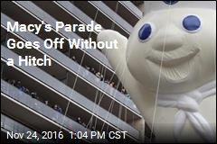 Macy's Parade Goes Off Without a Hitch