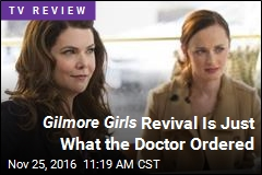 Gilmore Girls Revival Is Just What the Doctor Ordered