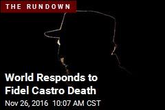 World Responds to Fidel Castro Death