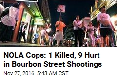 NOLA Cops: 1 Killed, 9 Hurt in Bourbon Street Shootings