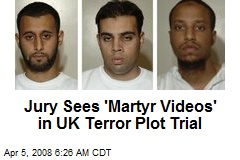 Jury Sees 'Martyr Videos' in UK Terror Plot Trial