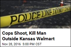 Cops Shoot, Kill Man Outside Kansas Walmart
