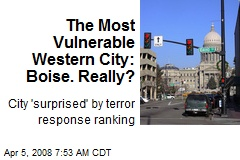 The Most Vulnerable Western City: Boise. Really?