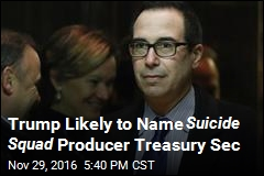 Trump Likely to Name Suicide Squad Producer Treasury Sec