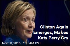 Clinton Again Emerges, Makes Katy Perry Cry