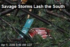 Savage Storms Lash the South