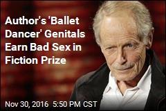 Author Wins Bad Sex Award for His 'Ballet Dancer' Genitals