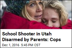 School Shooter in Utah Disarmed by Parents: Cops