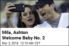 Mila, Ashton Welcome Baby No. 2