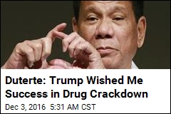 Duterte: Trump Wished Me Success in Drug Crackdown