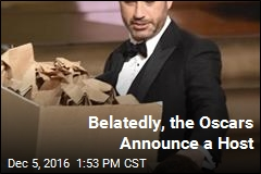 Belatedly, the Oscars Announce a Host