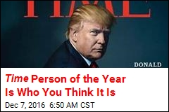 Time Person of the Year Is Who You Think It Is