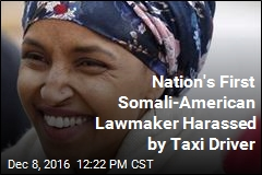 Nation's First Somali-American Lawmaker Harassed by Taxi Driver