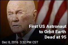 Astronaut John Glenn Dead at 95