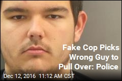 Fake Cop Picks Wrong Guy to Pull Over: Police