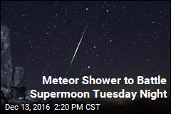 Meteor Shower to Battle Supermoon Tuesday Night