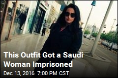 This Outfit Got a Saudi Woman Imprisoned