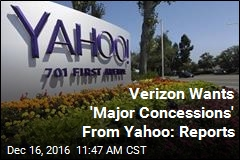 Verizon Wants 'Major Concessions' From Yahoo: Reports