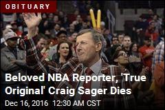 Beloved NBA Reporter Craig Sager Dies