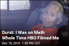 Durst: I Was on Meth Whole Time HBO Filmed Me