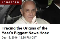 Tracing the Origins of the Year's Biggest News Hoax