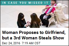 Woman Proposes to Girlfriend, but a 3rd Woman Steals Show
