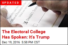 The Electoral College Has Spoken: It's Trump