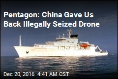 Pentagon Says China Has Returned Drone