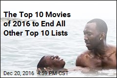 The Top 10 Movies of 2016 to End All Other Top 10 Lists