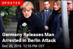 Germany Releases Man Arrested in Berlin Attack