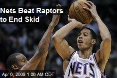 Nets Beat Raptors to End Skid