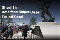 Sheriff in American Sniper Case Found Dead