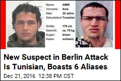 This Is the New Suspect in the Berlin Market Attack