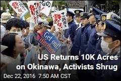 US Returns 10K Acres on Okinawa, Activists Shrug