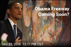 Obama Freeway Coming Soon?