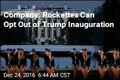 Company: Rockettes Can Opt Out of Trump Inauguration