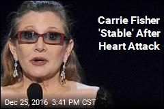 Carrie Fisher 'Stable' After Heart Attack