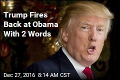 Trump Fires Back at Obama With 2 Words