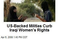 US-Backed Militias Curb Iraqi Women's Rights