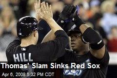 Thomas' Slam Sinks Red Sox