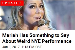 Mariah Has Something to Say About Weird NYE Performance